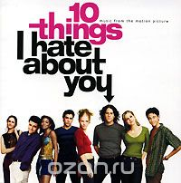 10 Things I Hate About You. Music From The Motion Picture